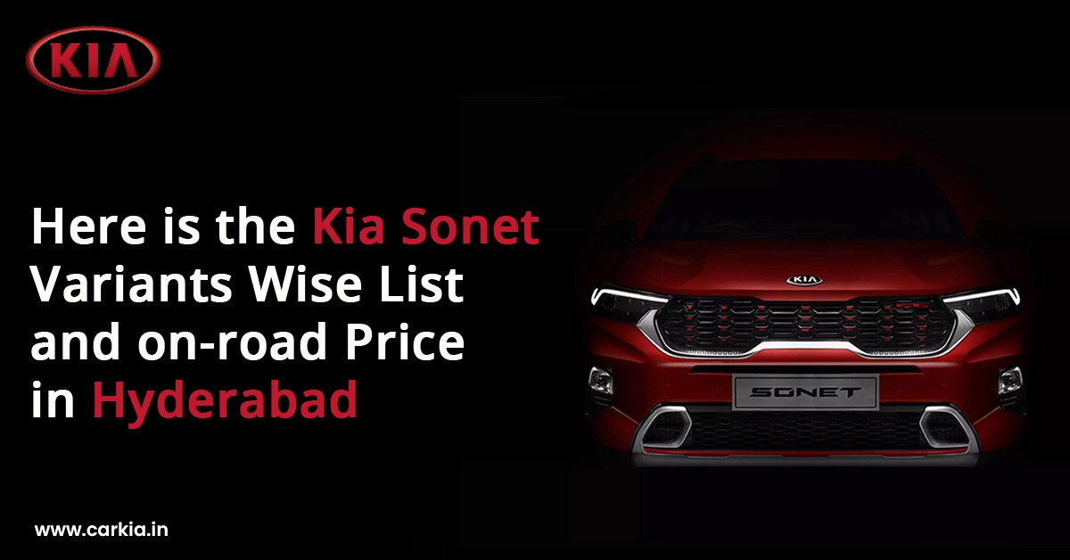 Here Is The Kia Sonet Variants Wise List And On Road Price In Hyderabad